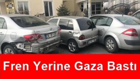 Fren Yerine Gaza Bastı