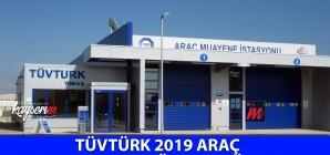TÜVTÜRK 2019 Araç Muayene Ücretleri