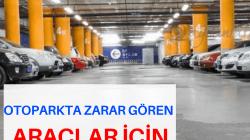 Otoparkta Zarar Gören Araçlar İçin Karar