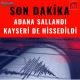 Adana Sallandı Kayseri'den Hissedildi