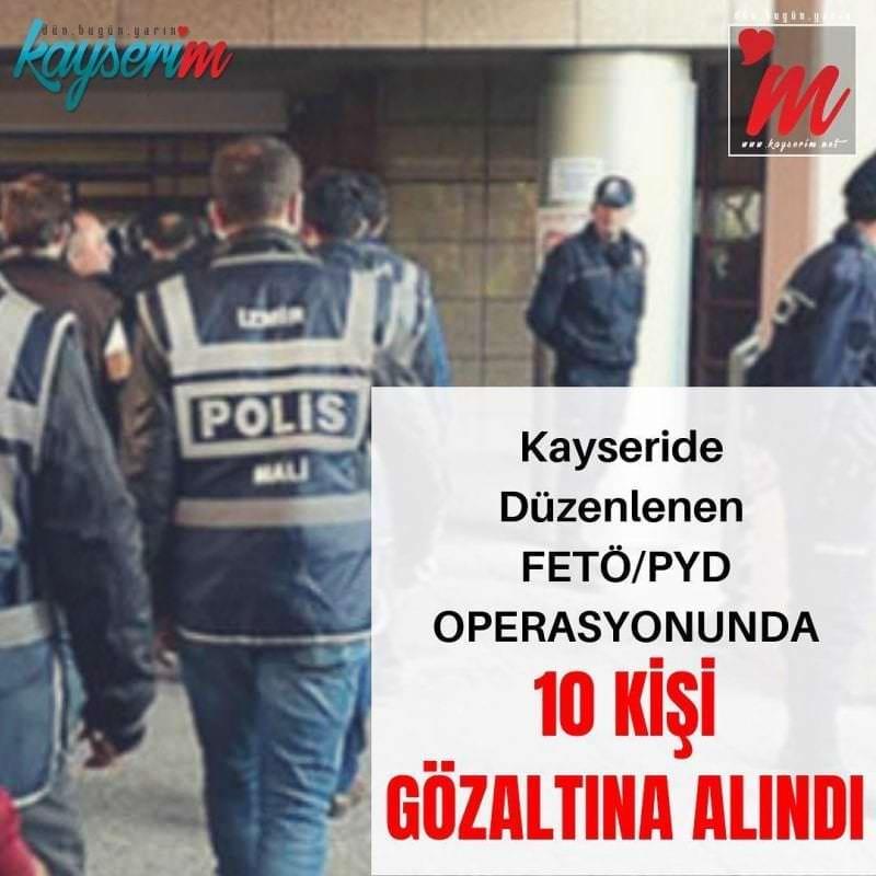 Fetö Pyd Operasyonunda 10 Kişi Gözaltına Alındı