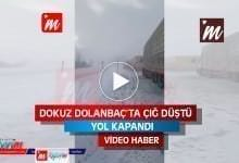 Photo of SON DAKİKA Dokuz Dolanbaç'ta Çığ Düştü (Video Haber)